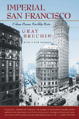Imperial San Francisco By Brechin, Gray