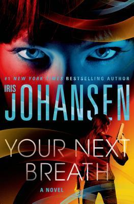Your Next Breath By Johansen, Iris